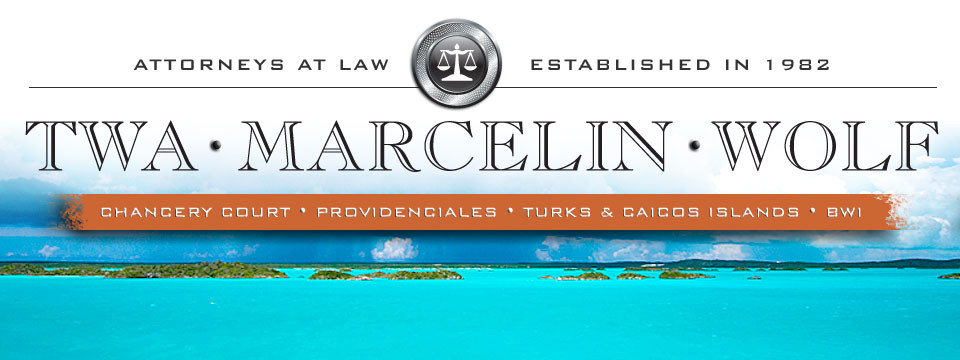 Twa Marcelin and Wolf a Turks and Caicos Law Firm